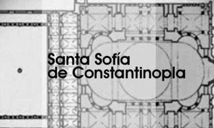SANTA SOFÍA DE CONSTANTINOPLA